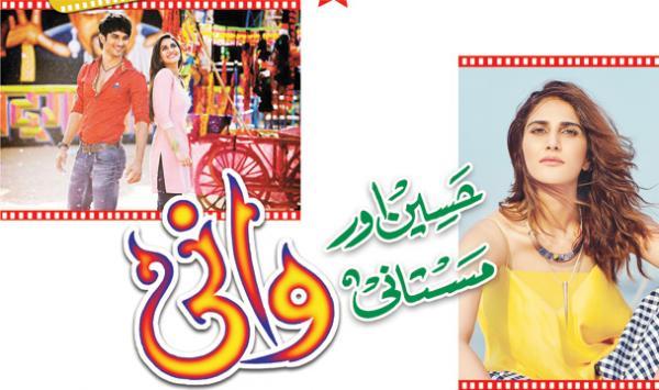 Haseen Aur Mastani Wani Kapoor