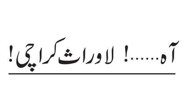 Ah Heirless Karachi